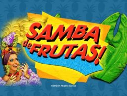 IGT – Samba De Frutas