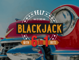 FELT – 6 in 1 Blackjack