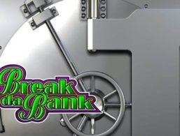 Microgaming – Break Da Bank Again